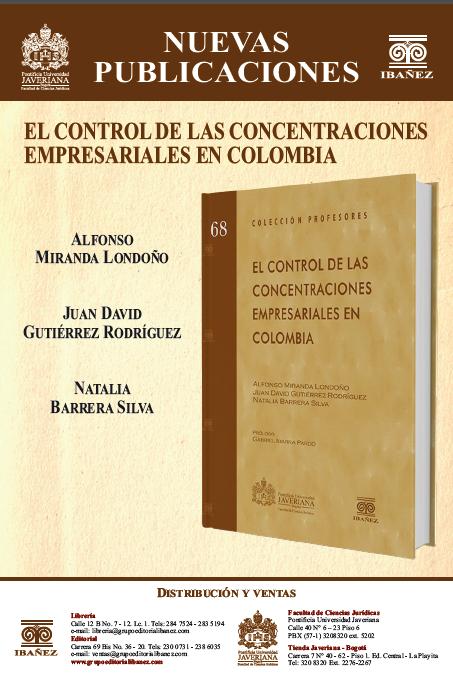 El Control de las Concentraciones Empresariales en Colombia